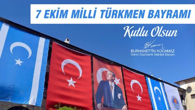 Mersin, 7 Ekim Milli Türkmen Bayramını kutluyor