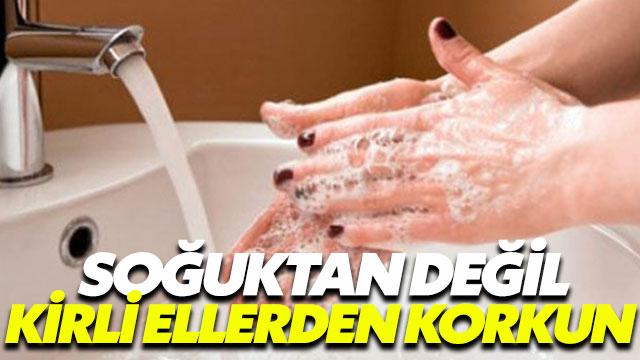Ellerinizi bol bol yıkayarak hastalıklardan korunabilirsiniz