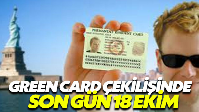 Green Card çekilişi için son gün 18 Ekim