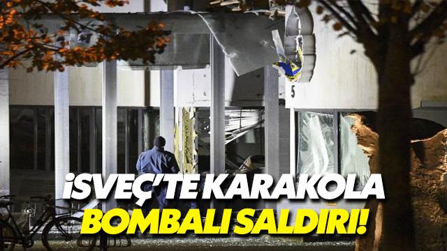 İsveç'te karakola bombalı saldırı