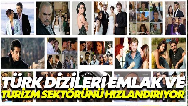 Türk dizileri emlak ve turizm sektörünü hızlandırıyor