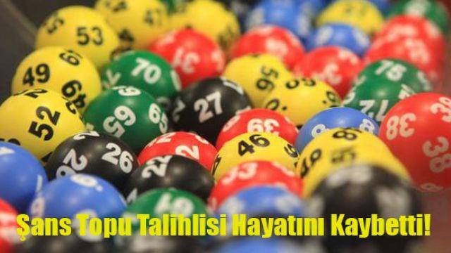 Şans Topu milyarderi hayatını kaybetti!