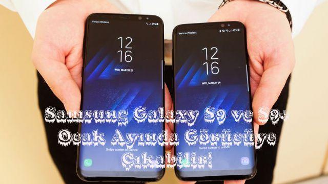Samsung Galaxy S9 ve S9+ Ocak Ayında Görücüye Çıkabilir!