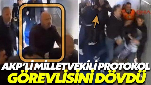 AKP'li Milletvekili protokol görevlisini dövdü