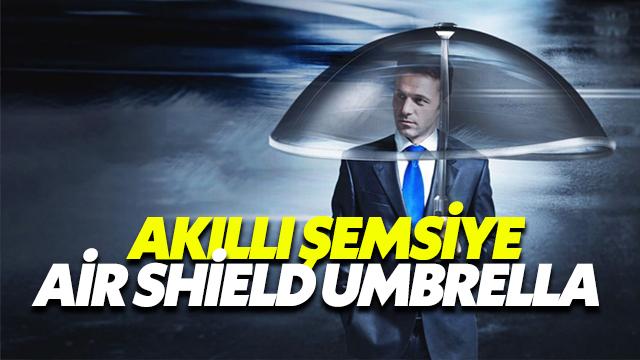 Akılı Şemsiye Air Shield Umbrella