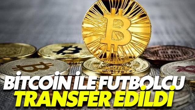 Bitcoin İle Futbolcu Transferi Herkesi Şaşkına Uğrattı!