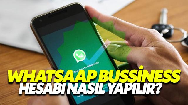Whatsapp Business Hesabı Nasıl Yapılır?