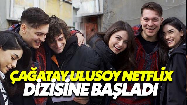Çağatay Ulusoy Netflix Dizisine Başladı