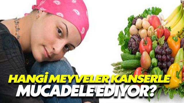 Hangi Meyveler Kanserle Mücadele Ediyor?
