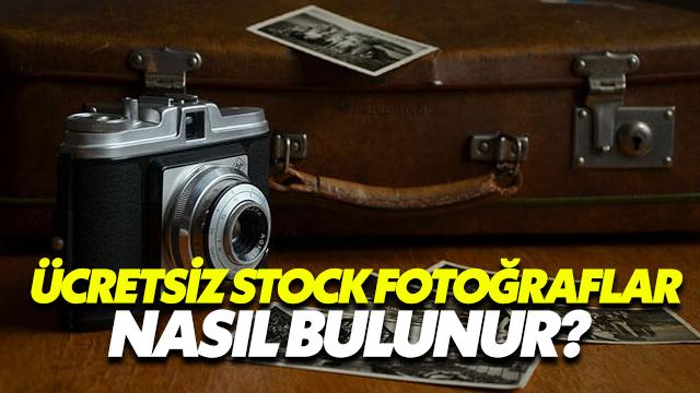 Ücretsiz Stock Fotoğraflar Nasıl Bulunur?