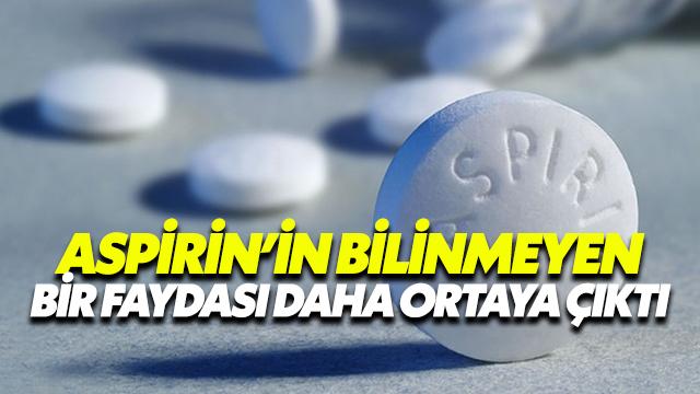 Aspirin'İn Bilinmeyen Bir Faydası Daha Ortaya Çıktı