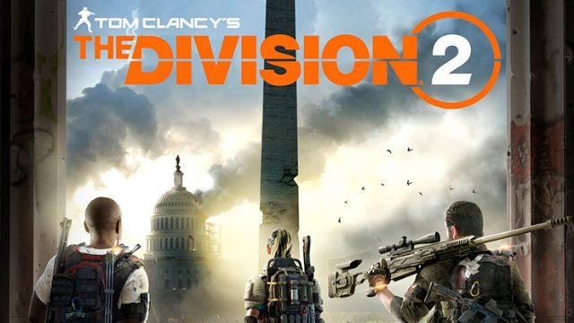 The Division 2 oynanış videosu yayınlandı - Ne zaman çıkıyor?