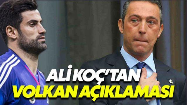 Ali Koç, Volkan Demirel'in neden kadro dışı bırakıldığını açıkladı