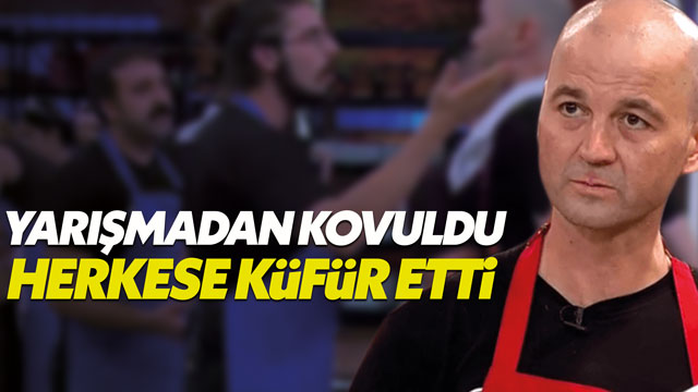 MasterChef'ten kovulan Murat herkese küfür etti