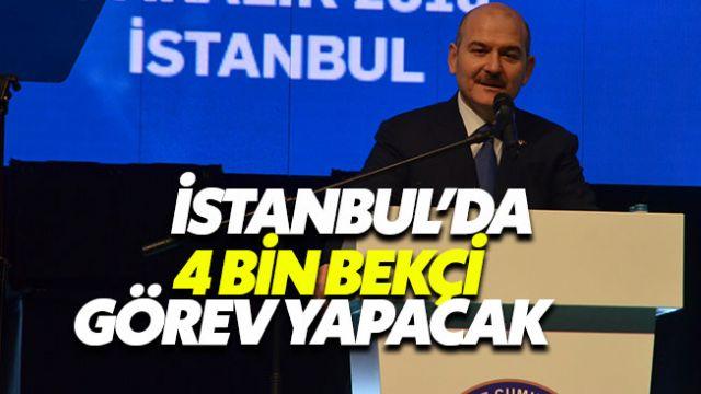 Süleyman Soylu: İstanbul'da bekçi alımı sürecek