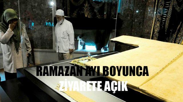 Hırka-i Şerif Ramazan ayı boyunca ziyarete açık
