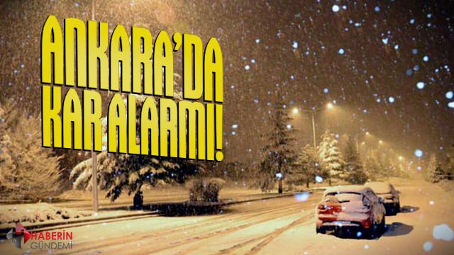 Ankara'da kar yağışı alarmı!