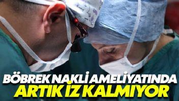 Böbrek naklinde vajinal yöntem sayesinde artık ameliyatlar izsiz sonuçlanıyor