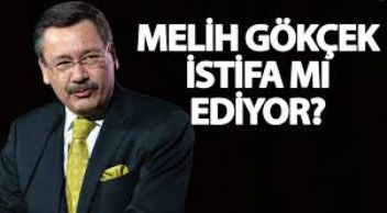 Ankara Belediye Başkanı İbrahim Melih Gökçek İstifa Ediyor!