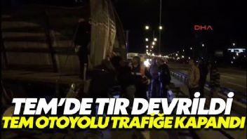 TEM'de tır devrildi, TEM trafiğe kapatıldı