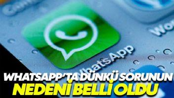 Whatsapp'taki sorunun nedeni belli oldu