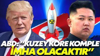 """ABD: """"Kuzey Kore komple imha olacaktır"""""""