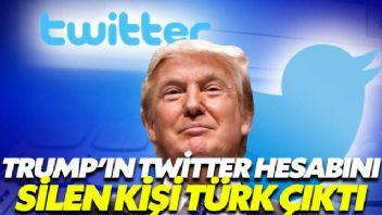 Donald Trump'ın Twitter Hesabını silen kişi Türk Çıktı