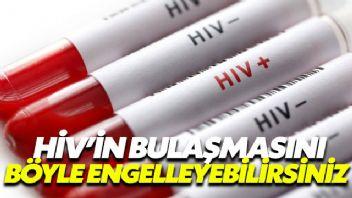 HIV'in bulaşmasını böyle engelleyebilirsiniz