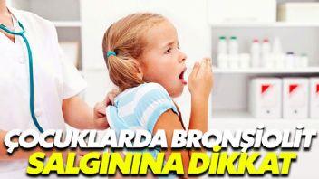 Çocuklarda bronşiolit salgınına dikkat