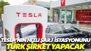 Tesla'nın Hızlı Şarj İstasyonlarını Türk Şirket yapacak