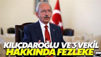 Kılıçdaroğlu ve 3 vekile fezleke