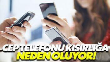 Kısır olmak istemiyorsanız cep telefonundan uzak durun!