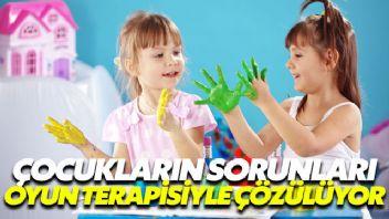 Çocukların sorunlarını oyun terapisi ile çözüyorlar