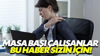 Masa başı çalışma geçmeyen omuz ağrılarını tetikliyor