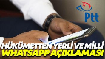 Hükümetten yerli Whatsapp açıklaması
