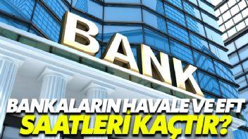 Bankaların Havale Ve Eft Saatleri Kaçtır?