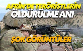 Afrin'de Kameraya Yansıyan Teröristler Öldürüldü
