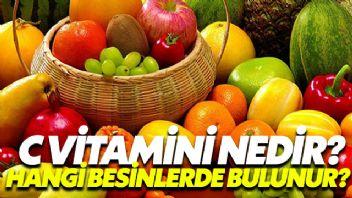 C Vitamini Nedir? Hangi Besinlerde Bulunur?