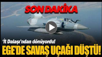 Savaş uçağı Ege Denizi'ne böyle çakıldı