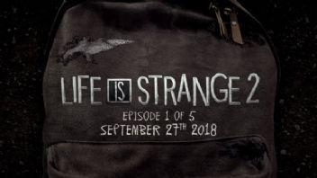 Life is Strange 2 ne zaman çıkacak