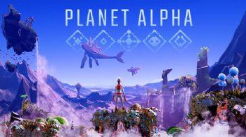 Planet Alpha çıkış tarihi duyuruldu