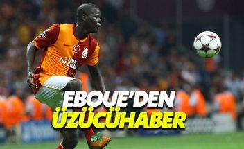 Eski Galatasaraylı Eboue'den kötü haber