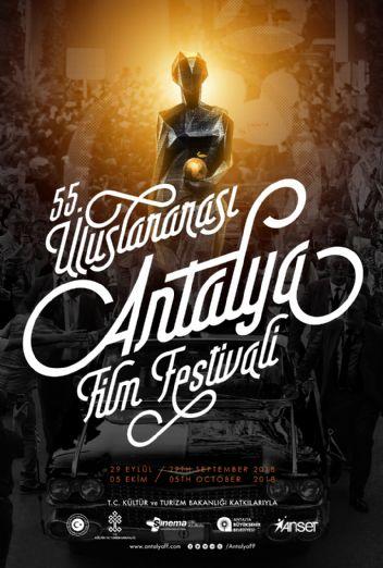 Antalya 55. Uluslararası Film festivalinde yarışacak filmler açıklandı