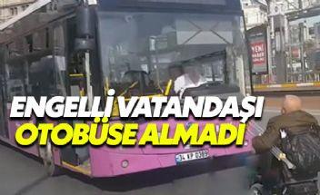 Engelli vatandaşı halk otobüsüne almayan sürücü kovuldu