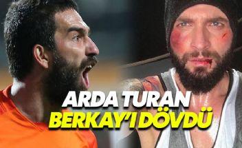 Arda Turan ile Berkay kavga mı etti?