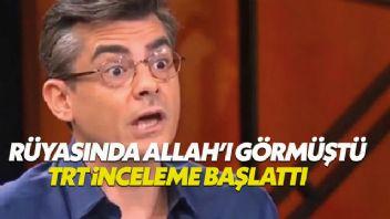 TRT'den 'rüyasında Allah'ı gören akademisyen' açıklaması