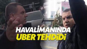 Atatürk Havalimanı'nda bilindik olay: Taksici UBER'i tehdit etti