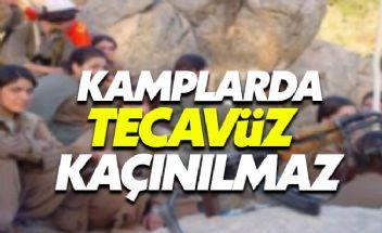 PKK kamplarında tecavüze uğrayan kadınlar dehşeti anlattı