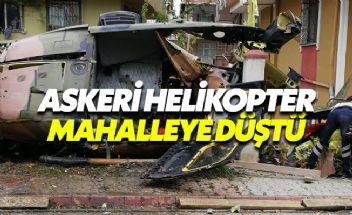 Sancaktepe'de askeri helikopter düştü 4 asker şehit