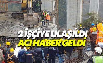 Göçen blokun altında kalan işçilerden kötü haber